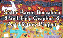 Sister Karen Boccalero and Self Help Graphics History Project