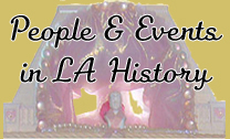 People & Places in LA History